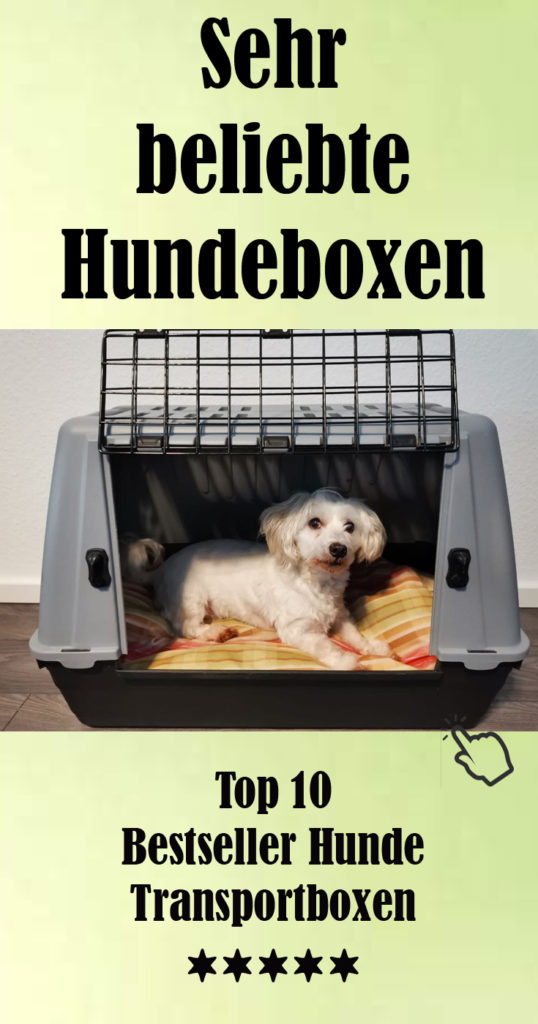 Top 10 Bestseller Hunde Transportbox